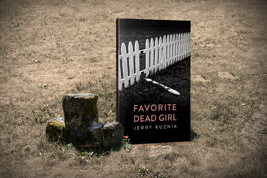 Cover Reveal: 'Favorite Dead Girl' by Jerry Kuznik 1